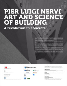 Pier Luigi Nervi. Art and Science of Building.  A Revolution in Concrete